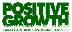 Positive Growth Lawncare and Landscaping Services