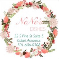 NeNe's Dishes Cabot Arkansas