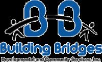 Building Bridges Developmental and Community Services, Inc.